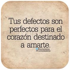 〽️Tus defectos son perfectos...