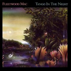 Tango in the Night is a studio album by the British-American band Fleetwood Mac. Released in April it is the fifth and final studio album from the line-up of Lindsey Buckingham, Stevie Nicks, Christine McVie, John McVie and Mick Fleetwood Greatest Album Covers, Rock Album Covers, Classic Album Covers, Fleetwood Mac Seven Wonders, Lps, Tango In The Night, Musica Online, Lindsey Buckingham, Stevie Nicks Fleetwood Mac