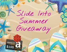 #Win The Slide Into Summer Giveaway $100 Amazon Gift Card https://wn.nr/r8zS4x 7/29