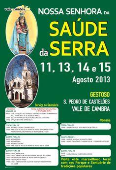 Nossa Senhora da Saúde da Serra > 11, 13, 14 e 15 Agosto 2013 @ Gestoso, São Pedro de Castelões, Vale de Cambra #ValeDeCambra #SaoPedroDeCasteloes