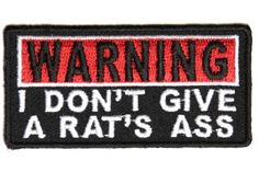 Warning I dont give a Rats Ass Patch