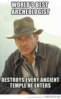 The Indiana Jones way…
