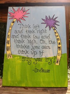 Items similar to Inspirational Quote, Teaching Quote Canvas Wall Hanger, Hand Painted on Etsy Classroom Quotes, Classroom Themes, Islamic Quotes, Just In Case, Just For You, Dr Seuss Birthday, Teaching Quotes, The Lorax, Canvas Quotes
