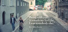 """Being with you...it"