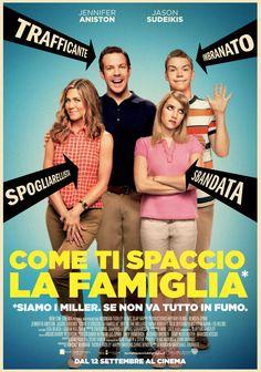 Come ti spaccio la famiglia, dal 12 settembre al cinema.