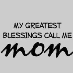 or mommy :)
