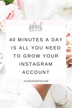 If you find yourself searching 'how to grow my Instagram account', there ARE ways you can do it! It takes a bit of work and consistency, but it is possible to grow your account in only 40 minutes a day! Click through to find out how.