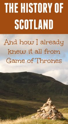The Path She Took   The History of Scotland (and how I already knew it all from Game of Thrones)   http://www.thepathshetook.com