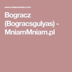 Bogracz (Bogracsgulyas) -  MniamMniam.pl