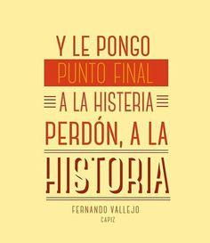 Fernando Vallejo.