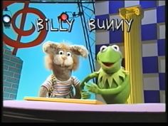 Kermit the frog and Billy bunny