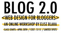 workshop by Elisa Blaha on how to make your typepad blog awesome!  I have heard GREAT things about this // elise blaha