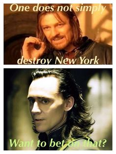 One does not simply destroy NY Loki Marvel, Loki Thor, Tom Hiddleston Loki, Avengers, Loki Laufeyson, Funny Stuff, Tv Funny, Hilarious, Awful Puns