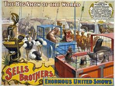 """Sells Brothers World Conquering And All Overshadowing Three Ring Circus, Real Roman Hippodrome (indoor circus area), Indian Village and Pawnee Bill's Famous Original Wild West Show."""