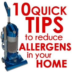 10 quick tips to reduce allergens in your home!
