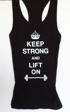 Keep Strong and Lift On Women's #Workout #Tank by #NobullWomanApparel, for only $24.99! Click here to buy http://www.etsy.com/listing/154686215/keep-strong-and-lift-on-womens-workout?ref=shop_home_active_8