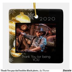 Thank You guy dad baubles Black photo Christmas Ceramic Ornament Christmas Photos, Christmas Home, Christmas Gifts, Christmas Ornaments, Xmas Holidays, Black Letter, You Are The Father, Black Backgrounds, Gifts For Him