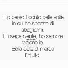 """50 Likes, 1 Comments - Ilaria (@ilaleo03) on Instagram: """"E ogni tanto ci speri di sbagliarti.. #intuito #sbagliare #pensieri #troppipensieri #epoi…"""""""