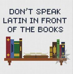 Buffy the Vampire Slayer 'Don't speak Latin in front of the books' cross stitch sampler pattern