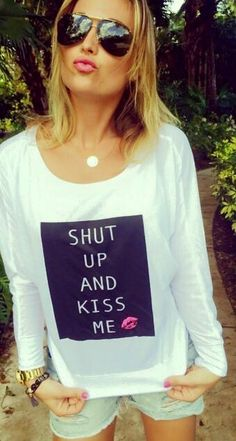 """SHUT UP & KISS ME"" Custom Tee for our friends at Brooke & Arrow! Available for purchase at BrookeandArrow.com 
