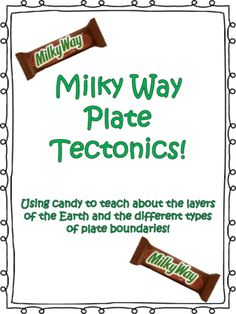 Milky Way Plate Tectonics from gatorteacher88 on TeachersNotebook.com -  (6 pages)  - Learn all about the layers of the Earth's crust and plate tectonics using MILKY WAYS! An engaging, hands-on activity for all learners.