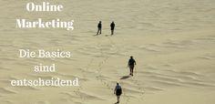 Online Marketing - Die Basics sind entscheidend