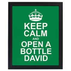 Personalised Keep Calm Gifts - Personalised Keep Calm Poster - http://www.vivabop.co.uk/products/personalised-keep-calm-framed-print-green