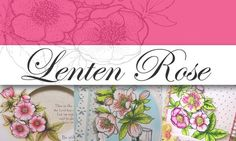 Flourishes Preview, Day 1: Lenten Rose - Running With Scissors...