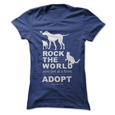 Rock the(ir) world one pet at a time. ADOPT! - #homemade gift #appreciation gift. GET YOURS => https://www.sunfrog.com/Pets/Rock-their-world-one-pet-at-a-time-ADOPT-NavyBlue-Ladies.html?68278