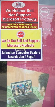 PACT bans Microsoft products across Punjab state of India. Posters are displayed across the stte by Computer traders.