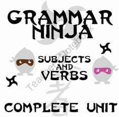 Subjects Verbs Complete Unit - Lessons, Assessments, Answer Keys - Grammar Ninja product from CreatedForLearning on TeachersNotebook.com