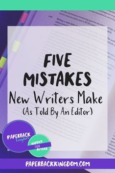 (Five Mistakes New Writers Make // Paperback Kingdom) When it comes to writing, there aren't many hard rules. It's a creative endeavour, and there are many ways to accomplish a single goal. But the missteps below aren't myths—they're very real—and they're Writer Tips, Book Writing Tips, Writing Process, Writing Resources, Writing Help, Writing Skills, Writing Workshop, Editing Writing, Writers Notebook