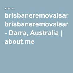 Brisbane Removals and Storage on about. Brisbane, Removal Services, How To Remove, Australia