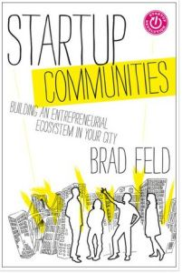 """Description: """"Startup communities"""" are popping up everywhere, from cities like Boulder to Boston and even in countries such as Iceland. These types of entrepreneurial ecosystems are driving innovation and small business energy. """"Startup Communities"""" documents the buzz, strategy, long-term perspective, and dynamics of building communities of entrepreneurs who can feed off of each other's talent, creativity, and support."""
