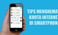 Tips Menghemat Kuota di Smartphone Android