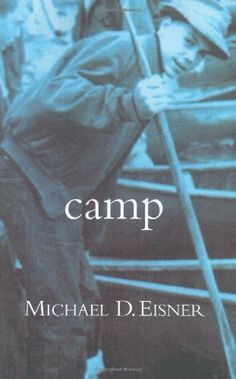 Camp by Michael D. Eisner http://www.amazon.com/dp/0446533696/ref=cm_sw_r_pi_dp_LFNtub1FQFR2F