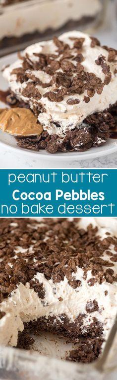 Cocoa Pebble No Bake Dessert - an EASY peanut butter cheesecake on top a cocoa…