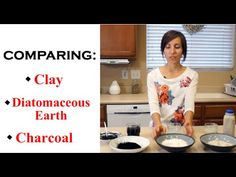 Comparing Clay, Diatomaceous Earth & Activated Charcoal - YouTube... Also get the PDF at http://beyondwheatandweeds.com/wp-content/uploads/2015/08/clay_vs_de_vs_charcoal3.pdf