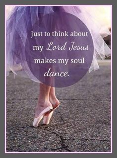 You have turned for me my mourning into dancing;you have loosed my sackcloth and clothed me with gladness.Psalm 30:11