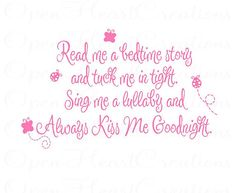 Read Me a Story Wall Decal - Poem Baby Nursery Always Kiss Me Goodnight Quote Prayer Quote Girl Boy Butterfly Lady Bugs 22h x 36w BA0056
