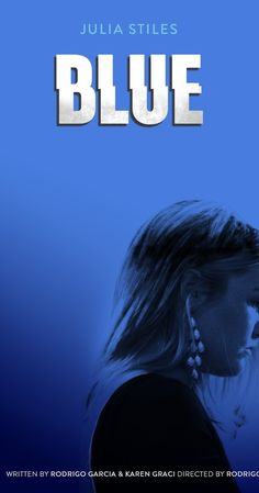 With Julia Stiles, Uriah Shelton, Brooklyn Lowe, Kathleen Quinlan. Blue is a mother with a secret life. She'll do anything to keep it from her son. But her past has other plans.