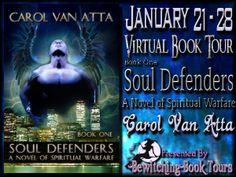 BLOG TOUR PROMO STOP:  Soul Defenders by Carol Van Atta