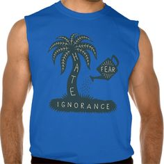 Fear   Ignorance = Hate Sleeveless Shirts Tank Tops