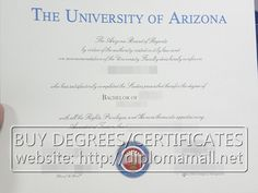 Buy fake diploma from the University of Arizona. buy degree, buy masters degree, buy bachelor degree, fake diploma, where to buy diploma. Skype: diplomamall QQ:601199039 E-mail: diplomamall@outlook.com Website: http://www.diplomamall.net/