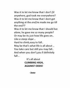 Climb high .. Agianst odds 😎