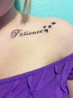 My patience tattoo   Tattoo ideas   Pinterest