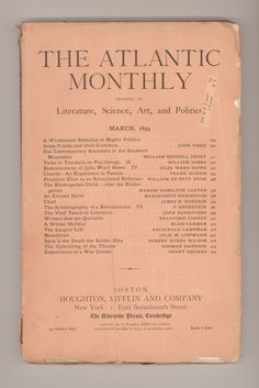 """The Atlantic Monthly"" March 1899 Issue, Containing William James, Peter Kropotkin, Frank Norris, John Burroughs, and Julia Ward Howe, as well as many other noted writiers. Here is Frank Norris, writing as a war corrspondent from Cuba in the Spanish-American War - the same year as his novel, ""McTeague"" was published. All the pieces in this issue are first appearences of each work. For sale by ProfessorBooknoodle, $45.00"