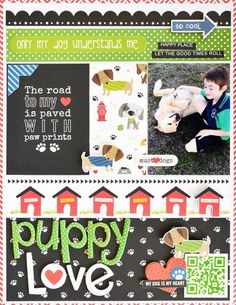 Bella Blvd Rover collection. Puppy Love layout by creative team member Leanne Allinson.