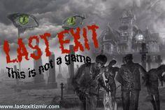 Last Exit Gerçek Kaçış Oyunu