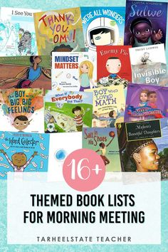 16+ recommended book lists of themed picture books for read alouds during morning meetings. Find all of these books in one convenient place for the following morning meeting themes and topics: belonging, kindness, compassion, individualism, resolving conflict, compromise, friendship, growth mindset, perseverance, goal setting, motivation, courage, responsibility, emotions, happiness, and integrity. Perfect for community building with upper elementary students! #tarheelstateteacher